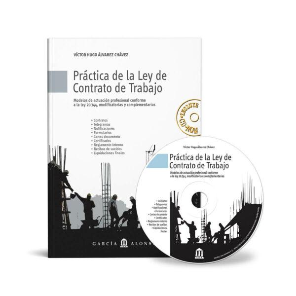 Alvarez Chavez: Práctica de la Ley de Contrato de Trabajo