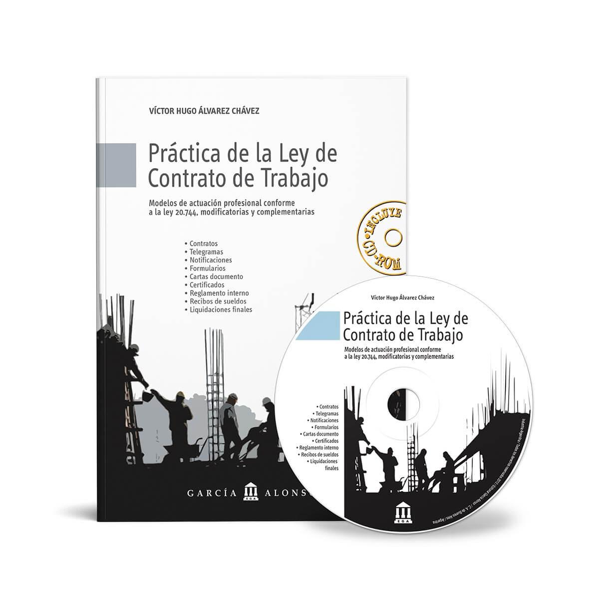 Práctica de la Ley de Contrato de Trabajo / Modelos de actuación laboral