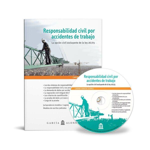 Suárez: Responsabilidad civil por accidentes de trabajo / Ley 26773