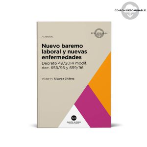 Nuevo baremo laboral. Decreto 49/2014 comentado