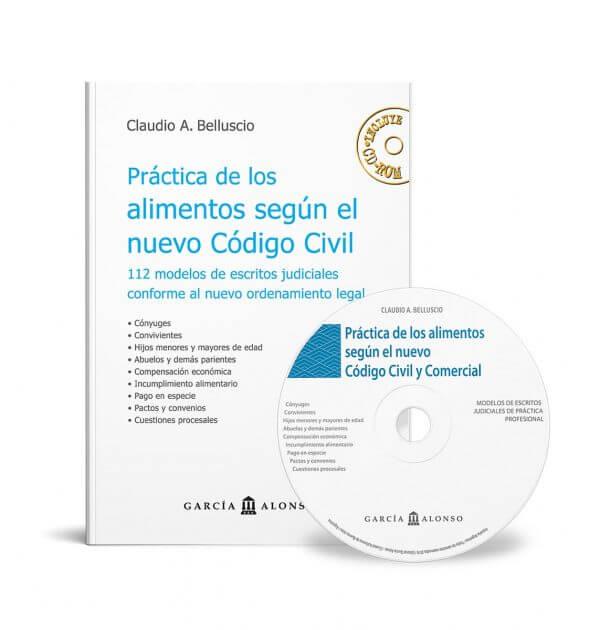 Belluscio: Práctica de los Alimentos según el nuevo Código Civil y Comercial
