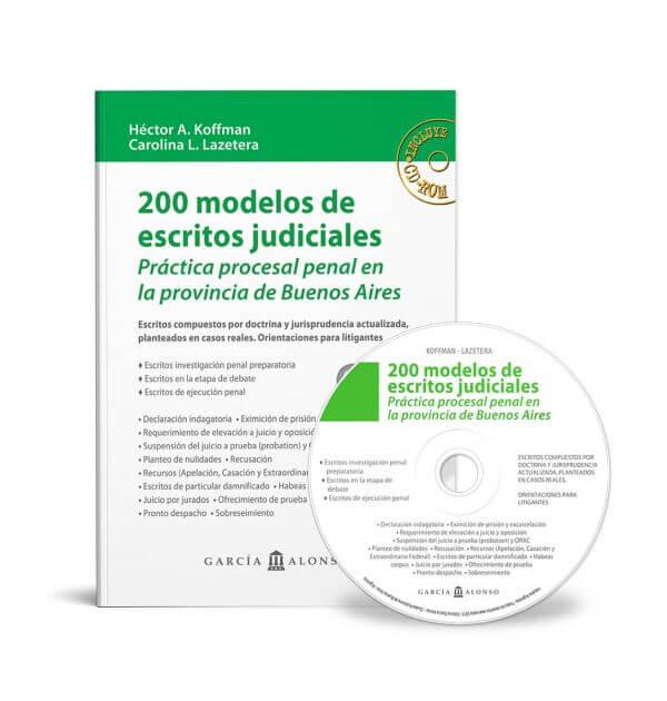 Koffman: 200 modelos de escritos judiciales penales Provincia de Buenos Aires | Editorial García Alonso