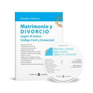 Belluscio: Matrimonio y divorcio según el nuevo Código Civil y Comercial
