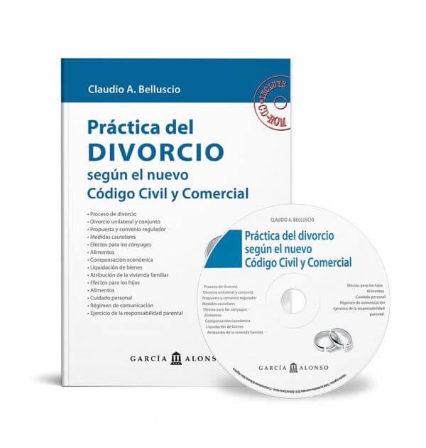 Belluscio: Práctica del Divorcio según el nuevo Código Civil y Comercial