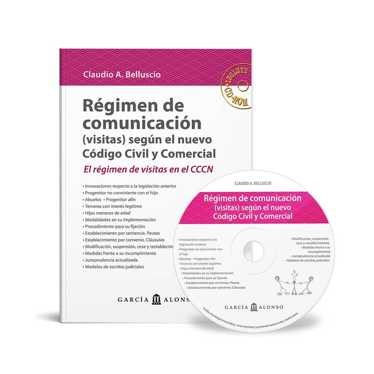 Régimen de comunicación según el Código Civil y Comercial   Belluscio