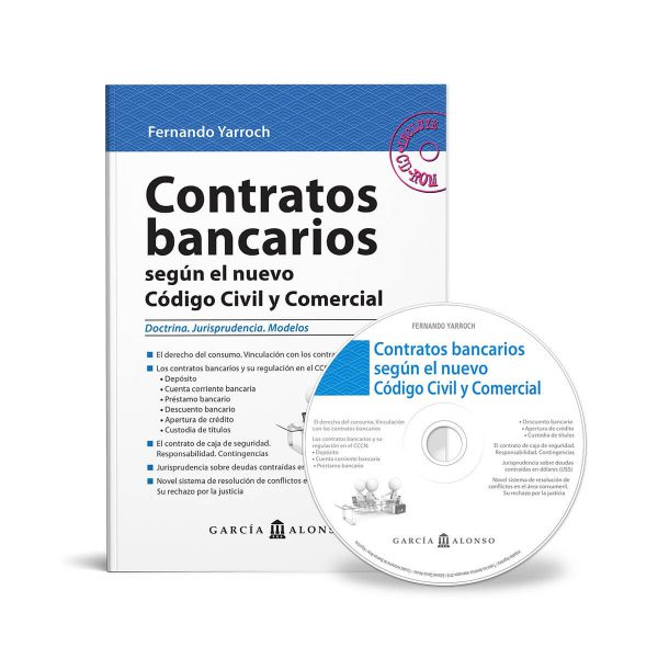 Contratos bancarios según el nuevo Código Civil y Comercial