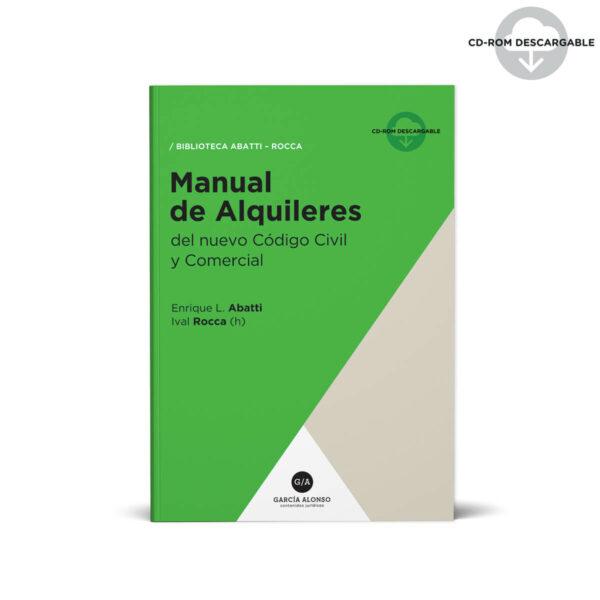 Manual de Alquileres del nuevo Código Civil y Comercial - Biblioteca Abatti Rocca
