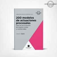 200 modelos de actuaciones procesales (Civ. y Com. Nación) 1