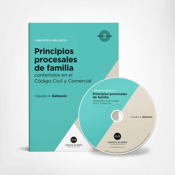 Principios procesales de familia contenidos en el Código Civil y Comercial / Belluscio / Editorial García Alonso
