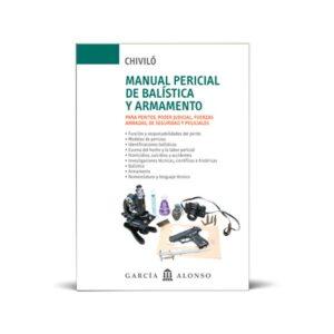 Chiviló - Manual pericial de balística y armamento