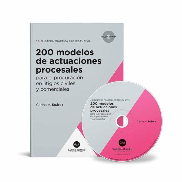 Suarez 200 modelos de actuaciones procesales civiles y comerciales