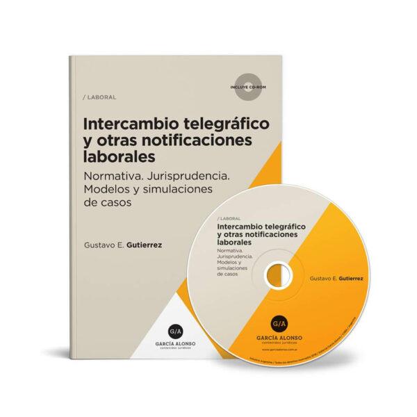 Gutierrez - Intercambio telegrafico y notificaciones laborales