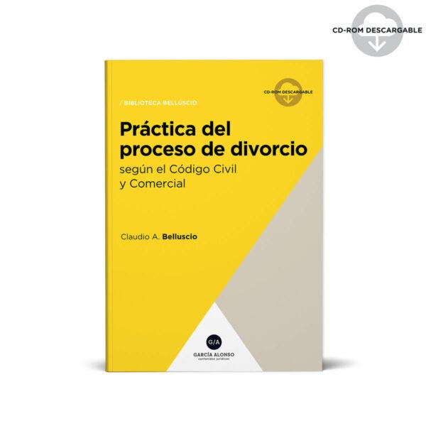 Práctica del proceso de divorcio (modelos de escritos) Biblioteca Belluscio