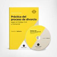 Práctica del proceso de divorcio (modelos de escritos) 2018 Biblioteca Belluscio