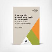 Prescripción adquisitiva y juicio de usucapión 1