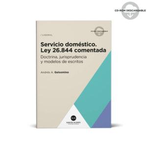 gelsomino servicio domestico ley 26844 comentada