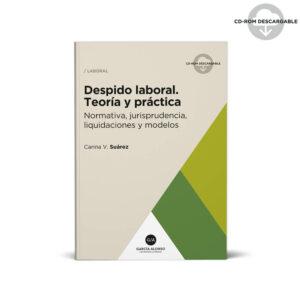 Suarez Despido laboral 2019 / teoría y práctica / Editorial García Alonso