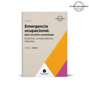 emergencia ocupacional dnu 34 2019 - doble indemnizacion - libro dra carina suarez - editorial garcia alonso