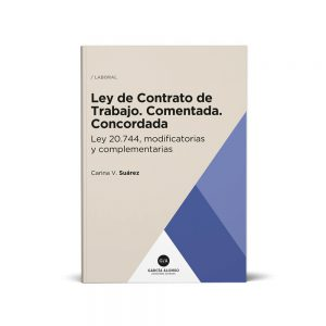 ley de contrato de trabajo comentada