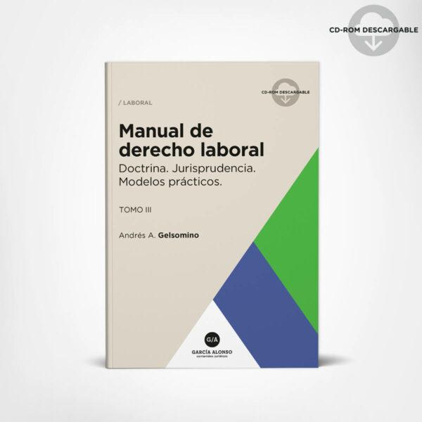 Manual de derecho laboral (teoría y práctica) / 3 tomos 3