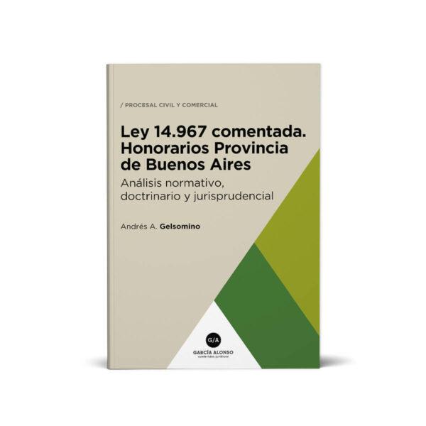 Ley 14967 comentada Provincia de Buenos Aires